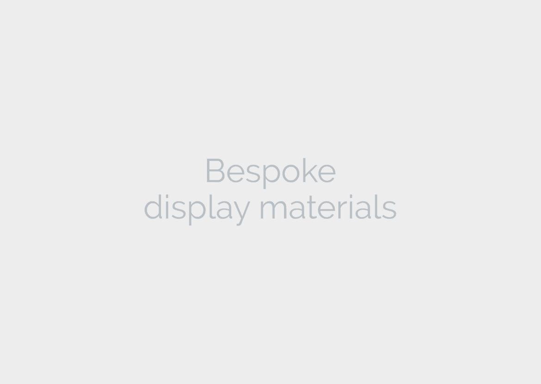 Bespoke display materials